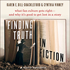 Finding Truth in Fiction