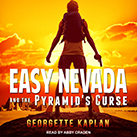 Easy Nevada and the Pyramid's Curse