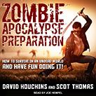 Zombie Apocalypse Preparation