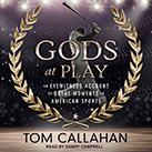 Gods at Play