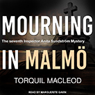 Mourning in Malmö