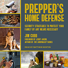Prepper's Home Defense