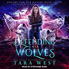 Defending Her Wolves
