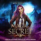 Half-Blood Academy 2: Magic Secret