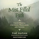 The Mist-Filled Path