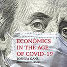 Economics in the Age of COVID-19