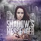 Shadow's Messenger