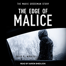 The Edge of Malice