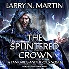 The Splintered Crown