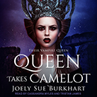 Queen Takes Camelot