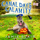 Canal Days Calamity