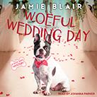 Woeful Wedding Day