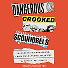 Dangerous Crooked Scoundrels