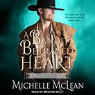 A Bandit's Betrayed Heart