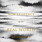 The Non-Existence of the Real World