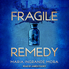 Fragile Remedy