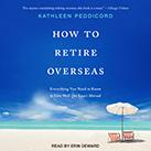 How to Retire Overseas