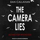 The Camera Lies