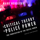 A Critical Theory of Police Power