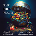 The Probiotic Planet