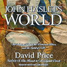 John Haslet's World