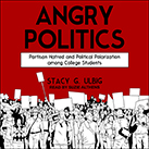 Angry Politics