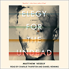 Elegy for the Undead