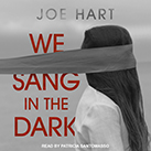 We Sang in the Dark