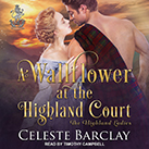 A Wallflower at the Highland Court