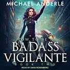 How To Be a Badass Vigilante II