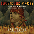 Goodbye, Guns N' Roses