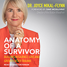 Anatomy Of A Survivor