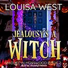Jealousy's a Witch