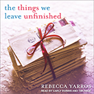 The Things We Leave Unfinished