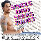 Single Dad Seeks Juliet