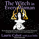 The Witch in Every Woman