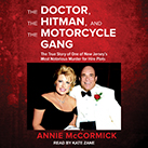 The Doctor, the Hitman, and the Motorcycle Gang