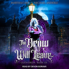 The Drow Will Leave