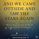 And We Came Outside and Saw the Stars Again