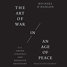 The Art of War in an Age of Peace
