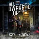 All Dwarf'ed Up