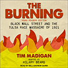 The Burning (Young Readers Edition)