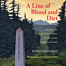 A Line of Blood and Dirt