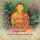 The Fundamental Wisdom of the Middle Way