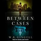 Between Cases