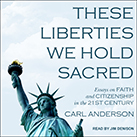 These Liberties We Hold Sacred