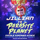 Jillian Vs. Parasite Planet