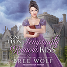 Once Upon a Temptingly Ruinous Kiss