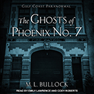 The Ghosts of Phoenix No. 7