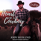 The Heart of a Cowboy